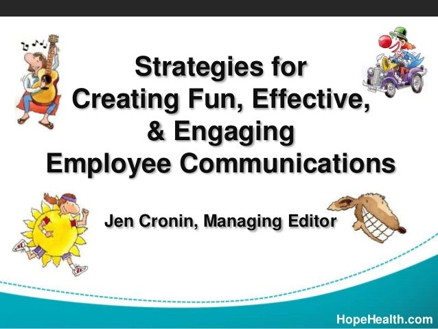 Fun Effective Engaging Employee Communication