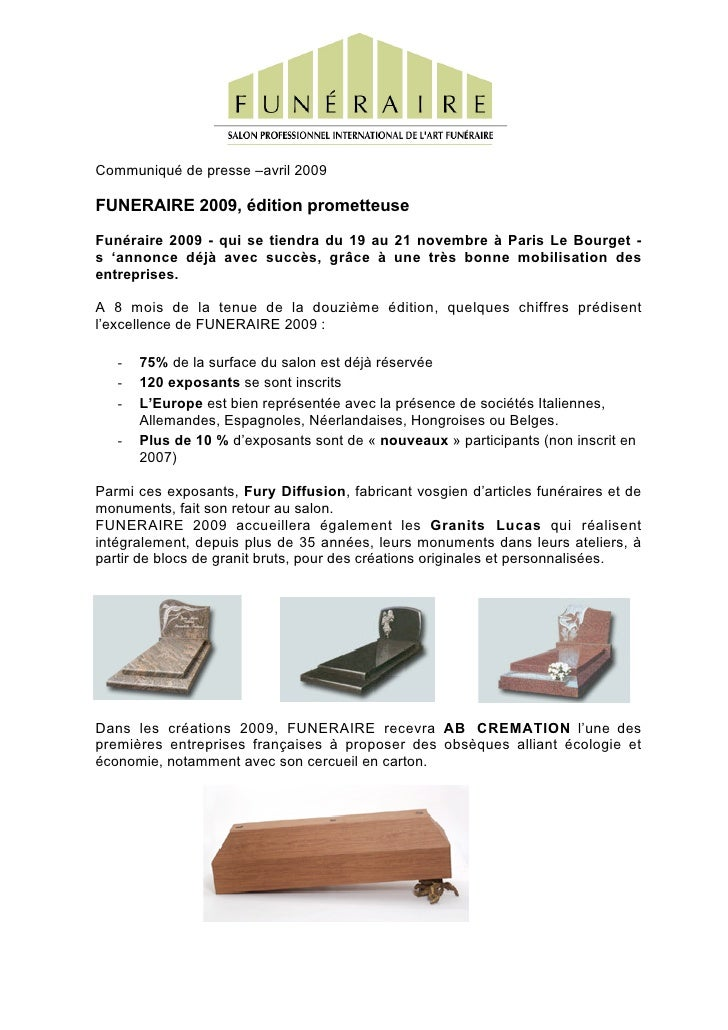 Communiqué de presse –avril 2009  FUNERAIRE 2009, édition prometteuse Funéraire 2009 - qui se tiendra du 19 au 21 novembre...