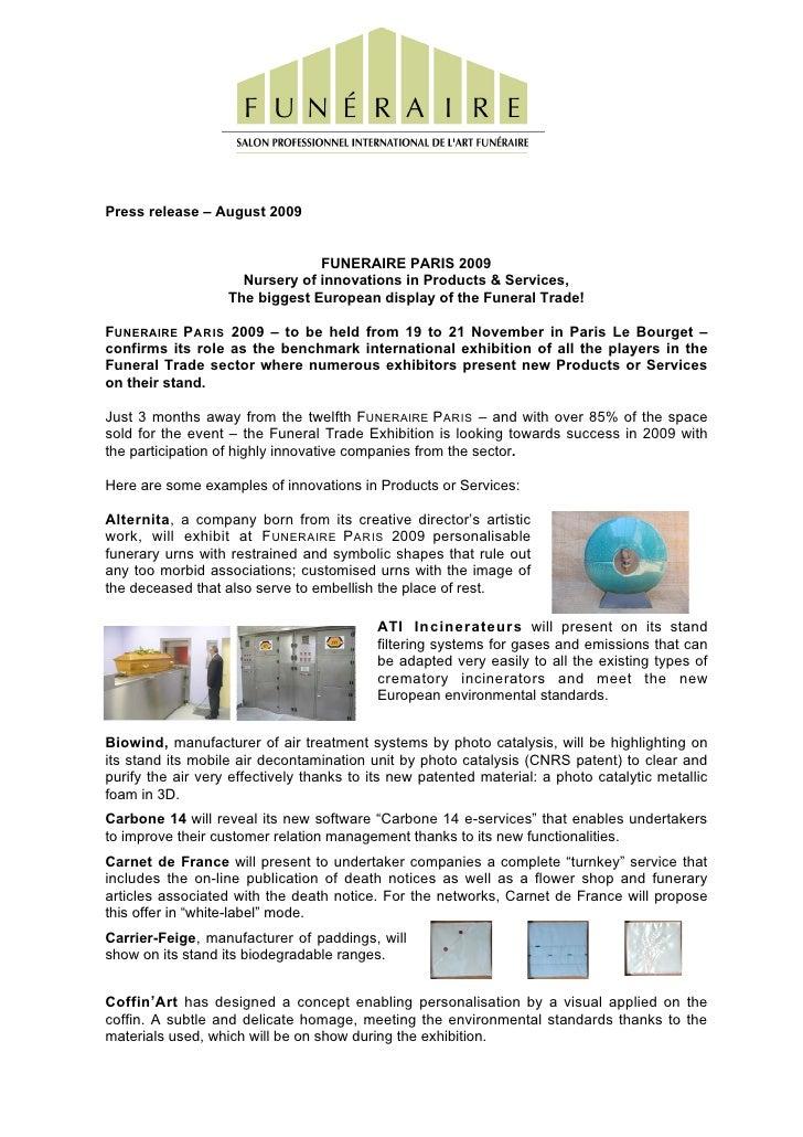 Press release – August 2009                                   FUNERAIRE PARIS 2009                      Nursery of innovat...