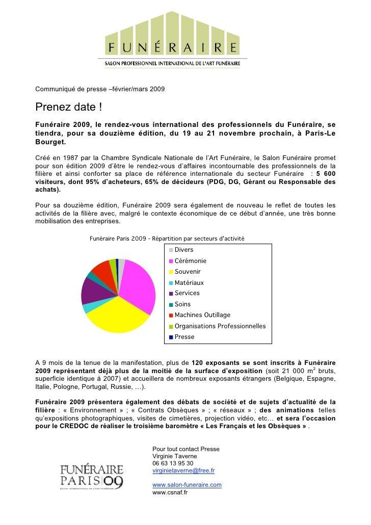 Communiqué de presse –février/mars 2009  Prenez date ! Funéraire 2009, le rendez-vous international des professionnels du ...