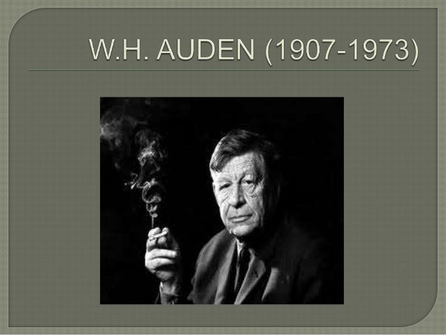 "essay on funeral blues by w.h. auden Wh auden's poem ""funeral blues"" is a poem consisting of four quatrains and is closed form we know that it is closed form because it has meter and rhyme the meter is iambic pentameter and the rhyme scheme is aabb."