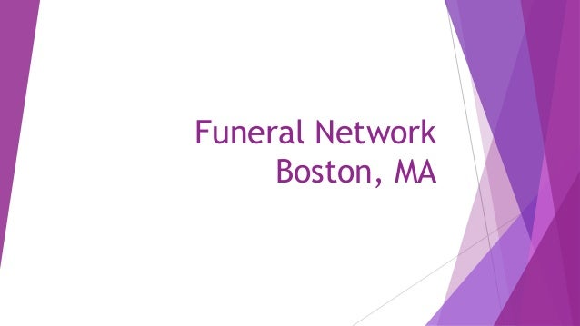 Funeral Network Boston, MA