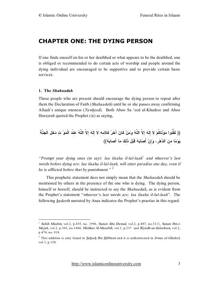 CHAPTER ONE: THE DYING PERSON  If one finds oneself on his or her deathbed or what appears to be the deathbed, one is obli...