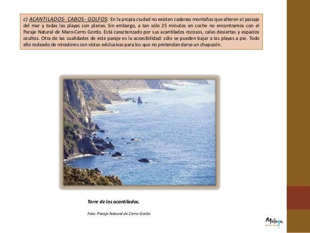 b) CHIRINGUITOS : Se trata de bares o restaurantes a orillas de la playa en pleno paseo marítimo. Su característica fundam...