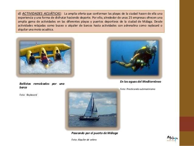 c) PUNTOS DE INFORMACIÓN PLAYA: Se encuentran en las playas más importantes de la ciudad como la Malagueta, Guadalmedina, ...