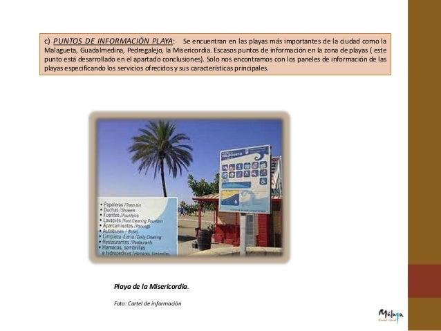 c) PUESTOS DE SALVAMENTO: El Ayuntamiento de Málaga destinó en 2014 más de 1.200.000 euros a las playas de la ciudad. Los ...