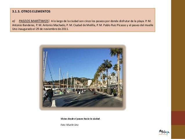 d) PASARELAS ACCESIBLES: Las playas de El Dedo y La Misericordia de Málaga son las únicas de la ciudad que cuentan con un ...
