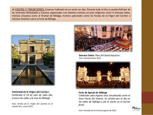 c) PUNTOS DE I. TURÍSTICA: En 2013, fueron atendidos en el conjunto de los puntos de información turística municipales un ...