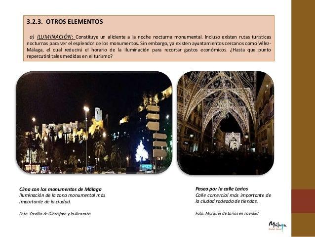 e) INFRAESTRUCTURAS: La excelente ubicación de la provincia de Málaga, su Costa del Sol y la amplia red de infraestructura...