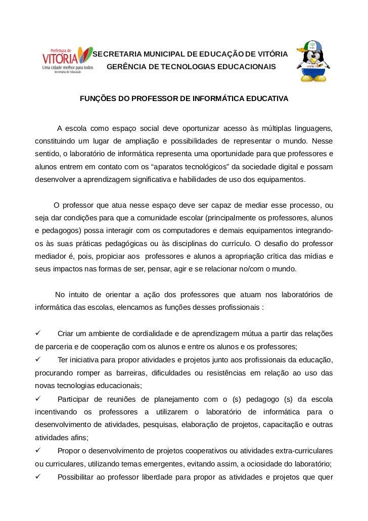 SECRETARIA MUNICIPAL DE EDUCAÇÃO DE VITÓRIA                       GERÊNCIA DE TECNOLOGIAS EDUCACIONAIS              FUNÇÕE...