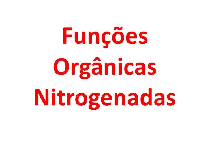 Funções Orgânicas Nitrogenadas<br />
