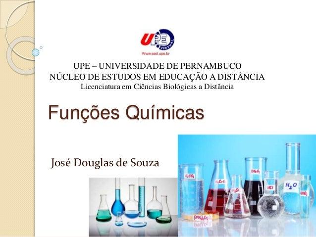 UPE – UNIVERSIDADE DE PERNAMBUCO  NÚCLEO DE ESTUDOS EM EDUCAÇÃO A DISTÂNCIA  Licenciatura em Ciências Biológicas a Distânc...