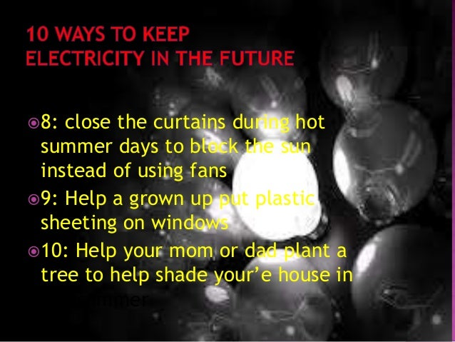Fun Facts About Electricity By Sammy And Anitak