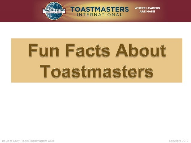 Boulder Early Risers Toastmasters Club copyright 2013
