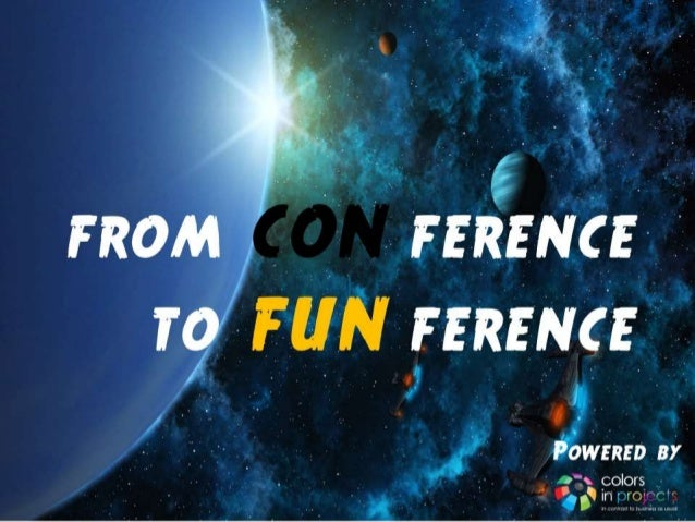 From CONference to FUNference