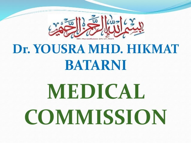 Dr. YOUSRA MHD. HIKMAT BATARNI MEDICAL COMMISSION
