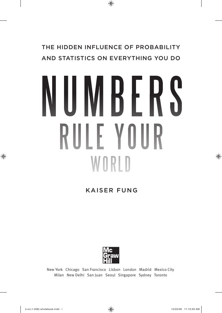 Numbers Rule Your World: The Hidden Influence of Probabilities and Statistics on Everything You Do  Slide 2