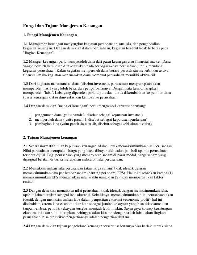 Fungsi dan Tujuan Manajemen Keuangan1. Fungsi Manajemen Keuangan1.1 Manajemen keuangan menyangkut kegiatan perencanaan, an...