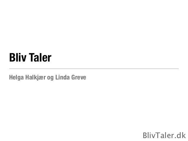 Bliv TalerHelga Halkjær og Linda Greve                               BlivTaler.dk