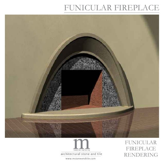 FUNICULAR FIREPLACE           FUNICULAR            FIREPLACE           RENDERING