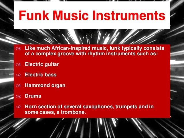 origins of funk music essay Get the latest comedy central shows, the daily show, inside amy schumer,  south park, broad city and comedy central classics like chappelle's show and .