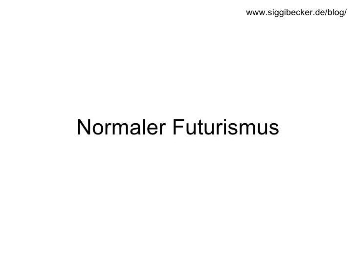 Normaler Futurismus