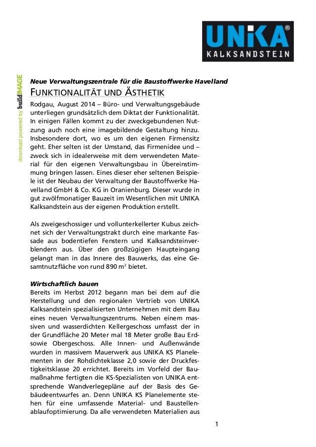 Neue Verwaltungszentrale für die Baustoffwerke Havelland  FUNKTIONALITÄT UND ÄSTHETIK  Rodgau, August 2014 – Büro- und Ver...