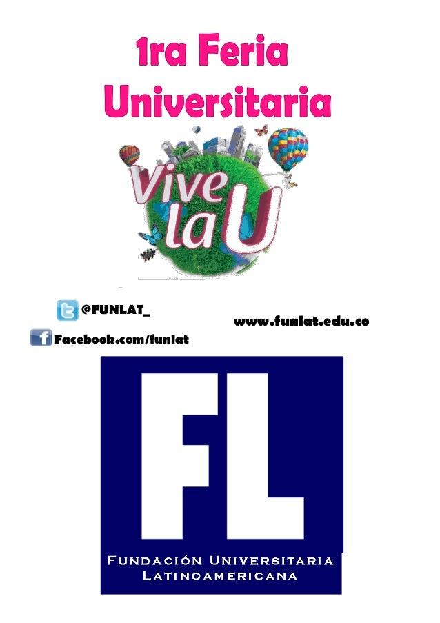www.funlat.edu.co @FUNLAT_ Facebook.com/funlat