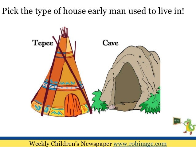 Fun Learning For Kids  Prehistoric Man - Type of house for kids
