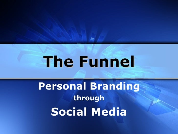 Social Media Marketing Funnel Furthering your brand and building your community