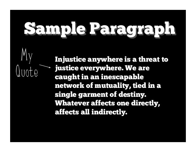 funnel paragraph mlk 3 sample paragraph my injustice anywhere is a threat toquote justice everywhere