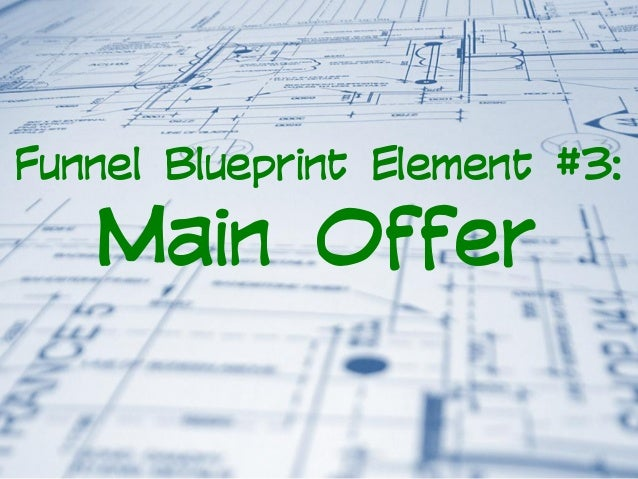 How to build funnels for your coaching or consulting business funnel blueprint element 3 main offer malvernweather Image collections