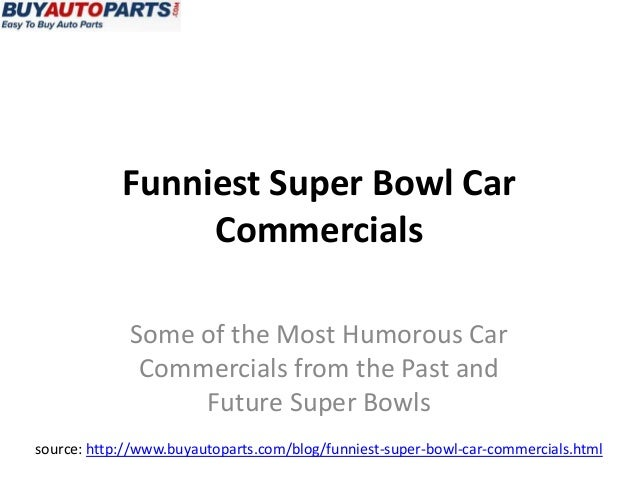 Funniest Super Bowl Car                 Commercials             Some of the Most Humorous Car              Commercials fro...