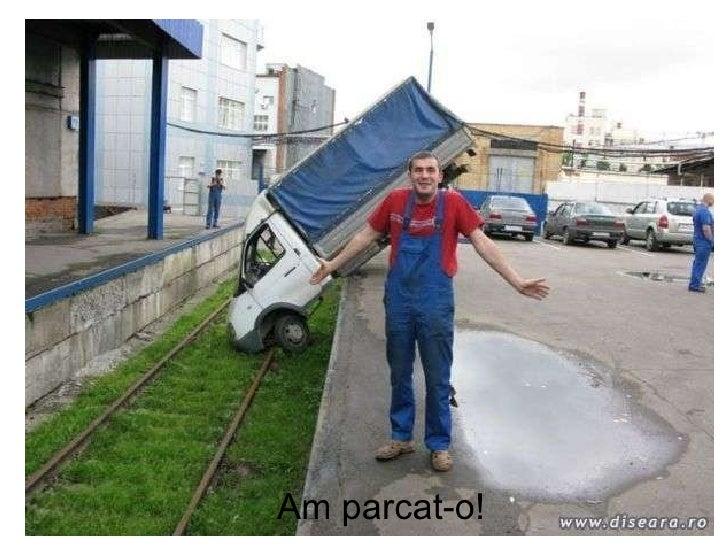 Am parcat-o!