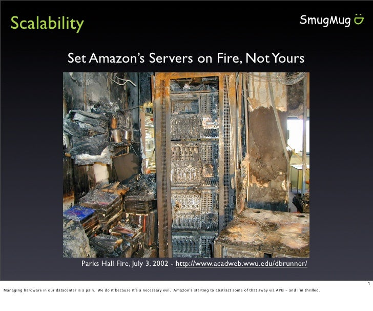 Scalability                                 Set Amazon's Servers on Fire, Not Yours                                       ...