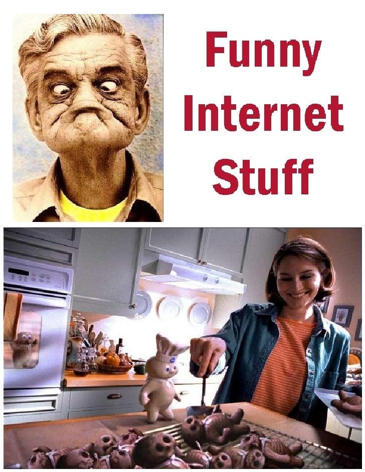 Funny Internet Stuff   Silly Photos, Funny Cartoons