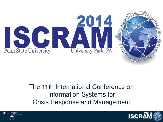 The 11th International Conference on Information Systems for Crisis Response and Management