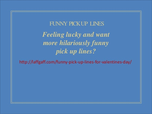 5 Funny Pick Up Lines