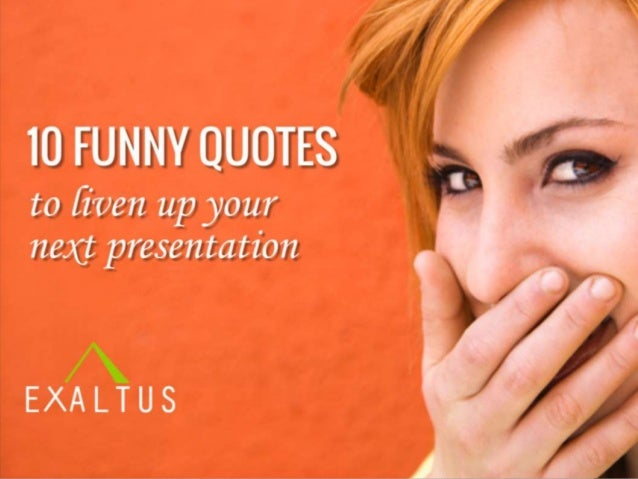 1 10 FUNNY to liven up your next presentation