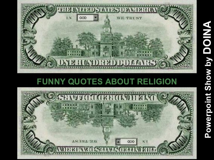 FUNNY QUOTES ABOUT RELIGION Powerpoint Show by  DOINA
