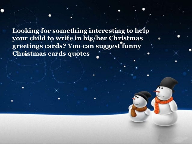 Funny Christmas Card Quotes For Kids