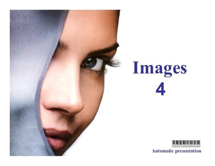 Images   4   Automatic presentation