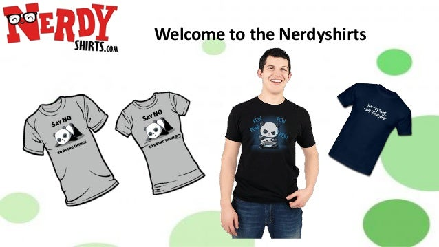Welcome to the Nerdyshirts