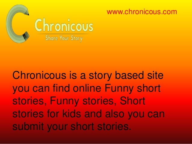 short funny stories essay The funny narrative essay we all like a great story – whether it's a book we read, a movie we see, or a friend or relative recalling some memorable event.