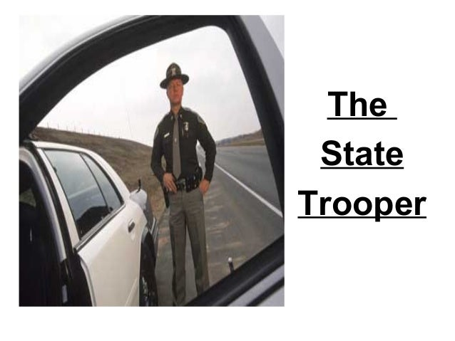 The State Trooper