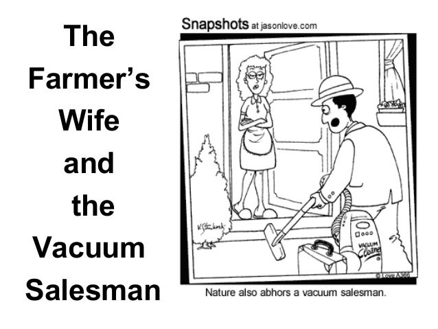 The Salesman Henry Leech was a salesman. He was a good salesman and sold lots of vacuum cleaners. One week, the manager se...