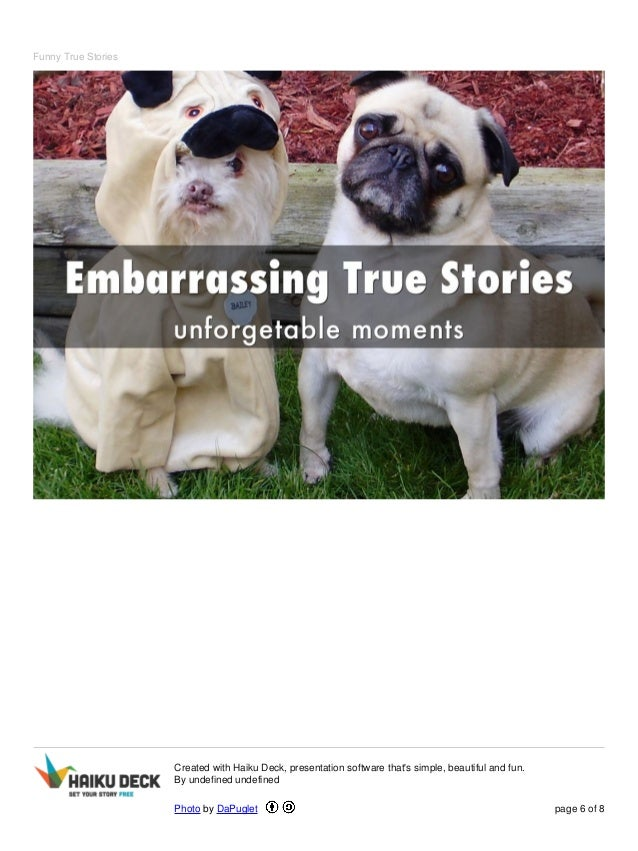 Funny True Stories