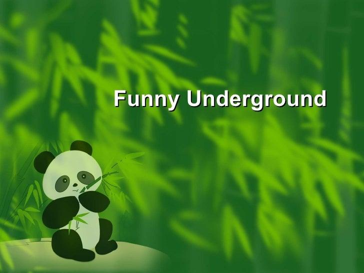 Funny Underground