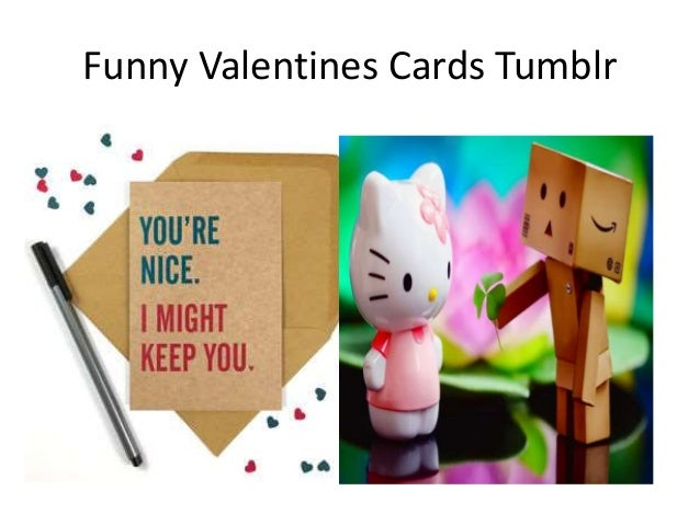Funny Valentines Tumblr