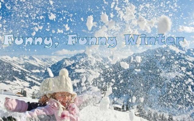 Funny, Funny Winter